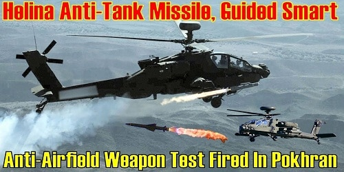 India successfully tests indigenously Anti-Tank Guided Missile 'HELINA' and Smart Anti Airfield Weapon (SAAW)