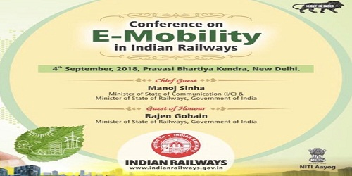 Conference on E-Mobility in Indian Railways held in New Delhi