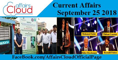 Current Affairs September 25 2018