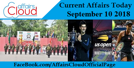 Current Affairs Today September 10 2018