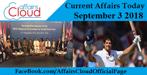 Current Affairs Today September 3 2018