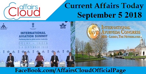 Current Affairs Today September 5 2018