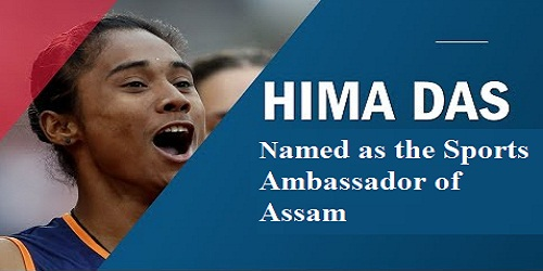 Hima Das named as the Sports Ambassador of Assam