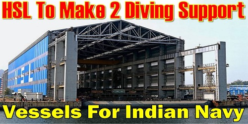 Indian Navy signs contract with Hindustan Shipyard Ltd for construction of 2 Diving Support Vessels (DSV)