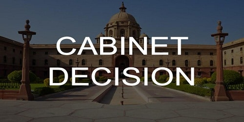 Cabinet Approvals on 24th October, 2018
