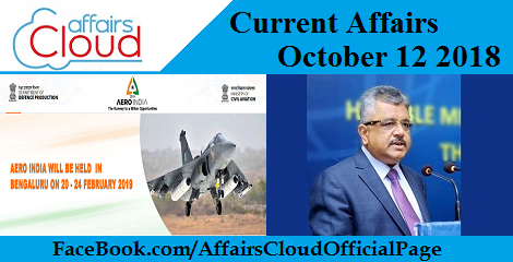 Current Affairs October 12 2018