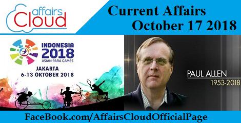 Current Affairs October 17 2018
