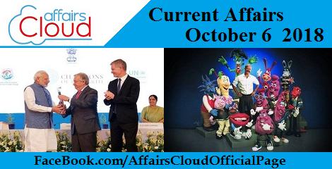 Current Affairs October 6 2018