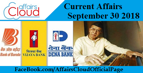Current Affairs September 30 2018