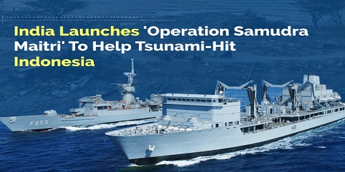 India launches 'Operation Samudra Maitri' to help tsunami-hit Indonesia