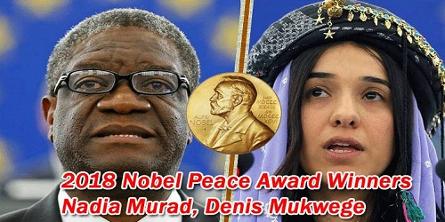 Winners of 2018 Nobel Peace Prize: Denis Mukwege and Nadia Murad