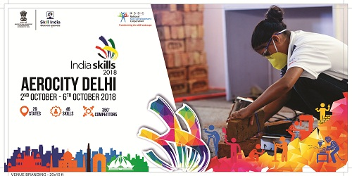 2nd Edition of IndiaSkills 2018 in New Delhi