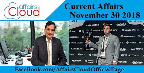 Current Affairs November 30 2018