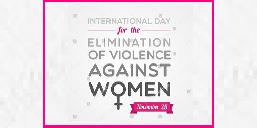 International Day for the Elimination of Violence against Women - 25th November