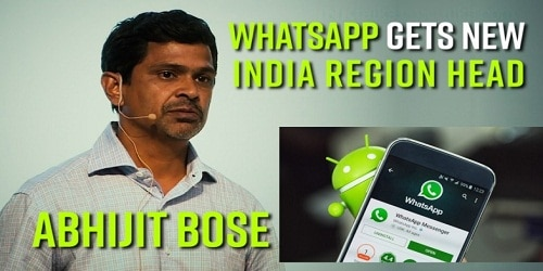 Whatsapp appoints Abhijit Bose as India head