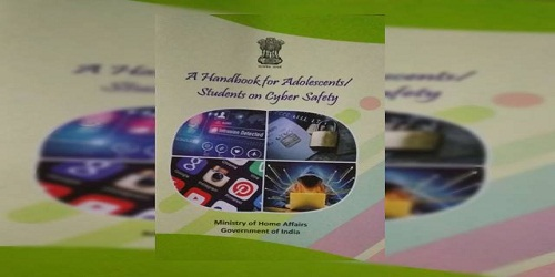 Centre brings booklet on cyber safety for school children titled A Handbook for Students on cyber Safety