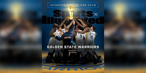 Golden State Warriors Named Sports Illustrated's 2018 Sportsperson of the Year