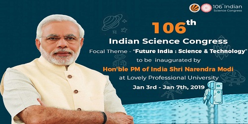 5-day 106th the Indian Science Congress organized by Lovely Professional University inaugurated by Prime Minister, Shri Narendra Modi in Jalandhar, Punjab