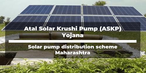 Atal Solar Krishi Pump Yojana