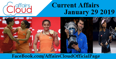 Current Affairs January 29 2019Current Affairs January 29 2019