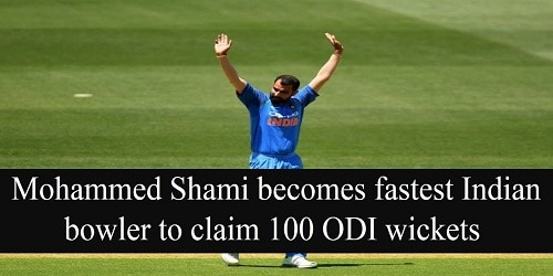 Mohammed Shami is the fastest Indian bowler to reach 100 ODI wickets