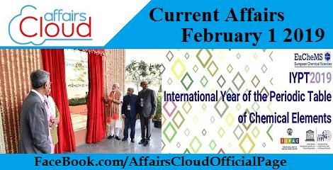 Current Affairs February 1 2019