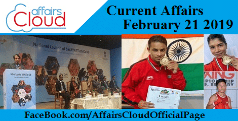Current Affairs February 21 2019