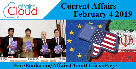 Current Affairs February 4 2019