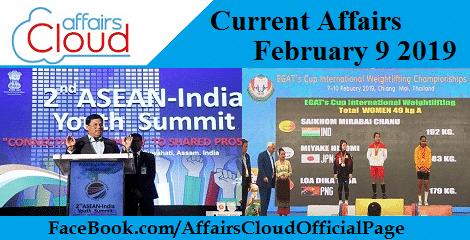 Current Affairs February 9 2019