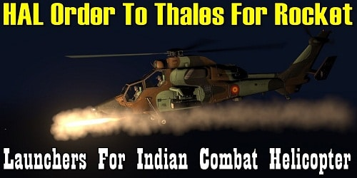 HAL places order with Thales for 2.75-inch rocket launchers to equip Indian armed forces