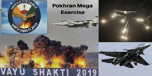 'Vayu Shakti' exercise at Pokhran