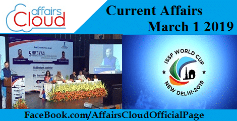 Current Affairs March 1 2019