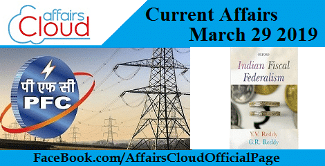 Current Affairs March 29 2019
