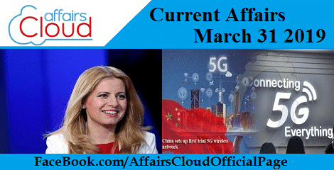 Current Affairs March 31 2019