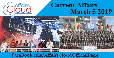 Current Affairs March 5 2019