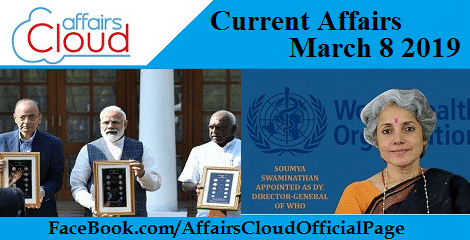 Current Affairs March 8 2019