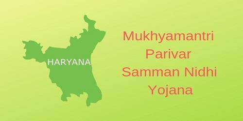 Mukhyamantri Parivar Samman Nidhi Yojana 2019
