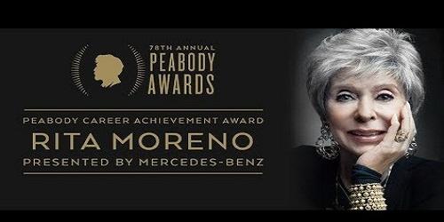 Rita Moreno -Peabody Career Achievement award