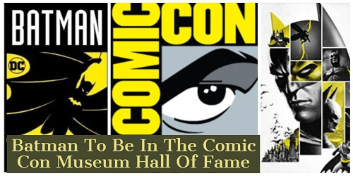 Batman-Comic-Con Museum's Character Hall of Fame