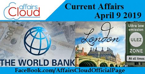 Current Affairs April 9 2019
