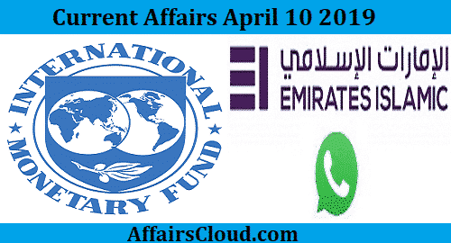 Current Affairs Today April 10 2019