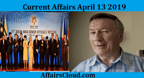 Current Affairs Today April 13 2019