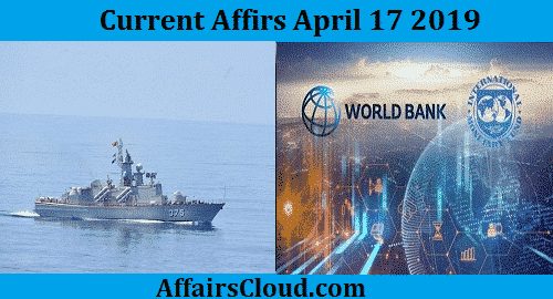 Current Affairs Today April 17 2019