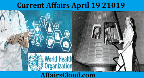 Current Affairs Today April 19 2019