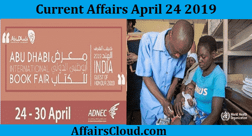 Current Affairs Today April 24 2019