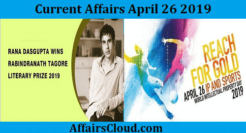 Current Affairs Today April 26 2019