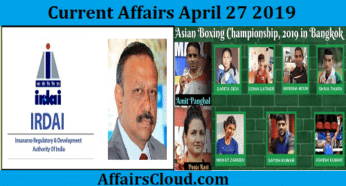 Current Affairs Today April 27 2019