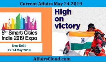 Current Affairs May 24 2019