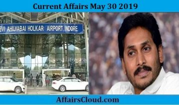 Current Affairs May 30 2019