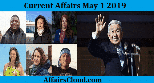 Current Affairs Today May 1 2019